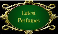 latest perfumes